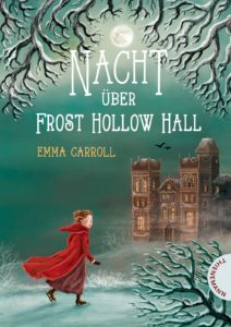 Cover Nacht über Frost Hollow Hall (Emma Carroll)