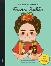 Cover Frida Kahlo aus der Little People Big Dreams-Reihe